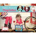 Sweet Polly's Playclothes Sewing Patterns - 6 different patterns - Izzy & Ivy Designs